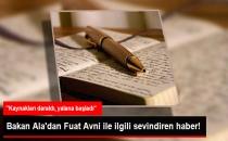 İçişleri Bakanı Ala: Fuat Avni'nin İstihbarat Kaynakları Daraldı