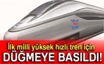 İlk Milli Yüksek Hızlı Tren İçin Düğmeye Basıldı