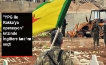 İngiltere Savunma Bakanı: YPG ile Rakka Operasyonu Yanlış Olur