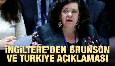 İngiltere'den Türkiye ve Brunson açıklaması