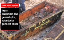 İnşaat Kazısında Rus Komutana Ait Tabut Çıktı!