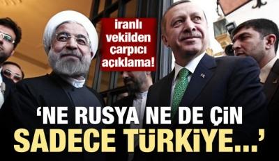 İran'dan çarpıcı açıklama: Rusya değil, Türkiye...