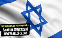 İsrail, Suriye için niyetini belli etti!