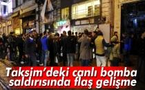 İstanbul Taksim'deki Canlı Bomba Saldırısında Flaş Gelişme!