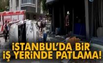 İstanbul'da Bir İş Yerinde Patlama!