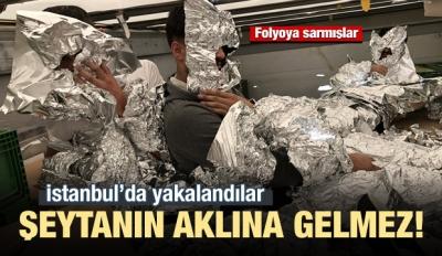 İstanbul'da yakalandılar! Folyoya sarmışlar