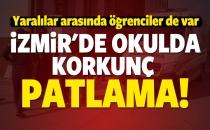 İzmir'de Lisede Patlama: Ölü ve Yaralılar Var