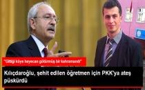 Kemal Kılıçdaroğlu'ndan Öğretmen Necmettin Yılmaz'ın Şehit Edilmesine Sert Tepki
