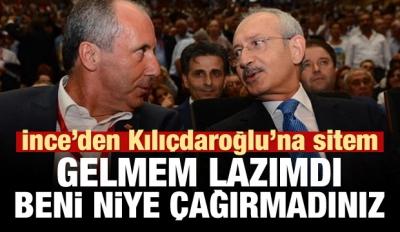 Kılıçdaroğlu İnce'yi kızdırdı: Beni çağırmadılar!