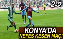 Konyaspor 2-2 Trabzonspor (Maç Sonucu)