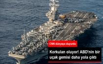 Korkulan Oluyor! ABD, Bir Uçak Gemisini Daha Kuzey Kore Kıyılarına Gönderiyor