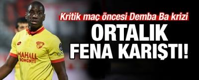 Kritik maç öncesi Demba Ba krizi! Ortalık karıştı