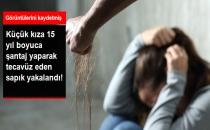Küçük Kıza 15 Yıl Tecavüz Eden Sapık Yakalandı!