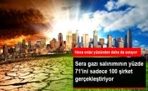 Küresel Sera Gazı Salınımının Yüzde 71'ini Sadece 100 Şirket Gerçekleştiriyor