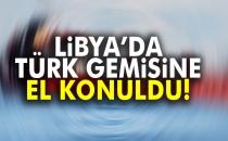 Libya'da Türk Bayraklı Bir Gemiye El Konuldu
