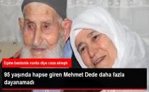 Mahkum Olan 95 Yaşındaki Akgül Dede Vefat Etti!