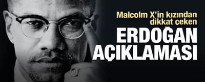 Malcom X'in Kızı Erdoğan'ı Babasına Benzetti!