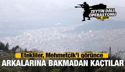 Mehmetçik Afrin'de görüldü! Etekliler kaçtı