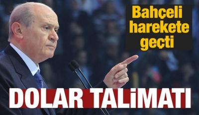 MHP Lideri Bahçeli'den dolar talimatı