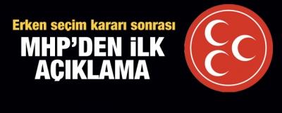 MHP'den ilk açıklama: Seçim startını verdik