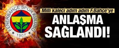 Milli kaleci adım adım Fenerbahçe'ye!