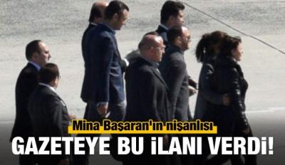Mina Başaran'ın nişanlısı gazeteye bu ilanı verdi!