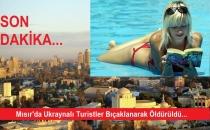 Mısır'da Ukraynalı Turistler Bıçaklanarak Öldürüldü!