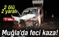 Muğla'da Feci Kaza: 2 Ölü, 2 Yaralı