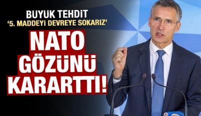 NATO gözünü kararttı! Büyük tehdit