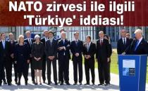 NATO Zirvesi İle İlgili 'Türkiye' İddiası!