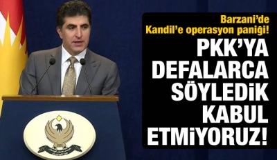 PKK'ya defalarca söyledik, kabul etmiyoruz