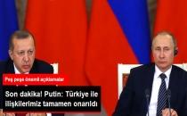 Putin: Rusya - Türkiye İlişkileri Tamamen Onarıldı