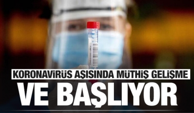 Son dakika: Koronavirüs aşısında krtik gelişme! İlk kez açıklandı