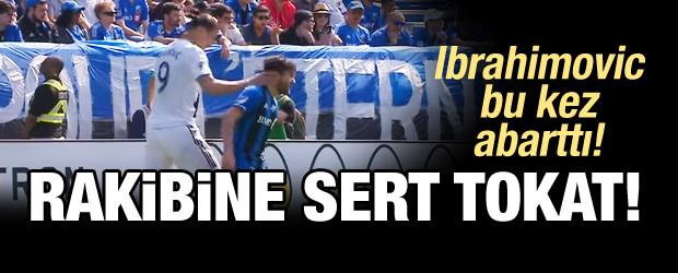 Ibrahimovic Abarttı! Rakibe Tokat...