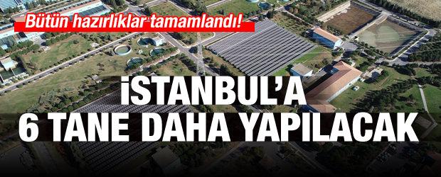 İstanbul'da Sayıları 11'e Çıkacak!