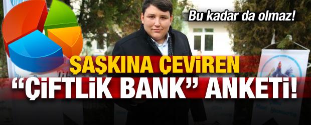 Şaşkına Çeviren 'Çiftlik Bank' Anketi!
