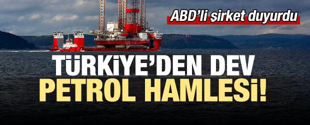 Türkiye'den dev petrol hamlesi!