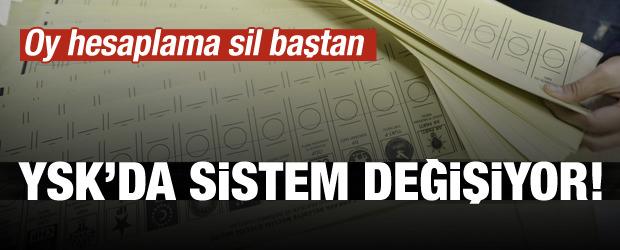 YSK'da sistem değişiyor! Oy hesaplama sil baştan