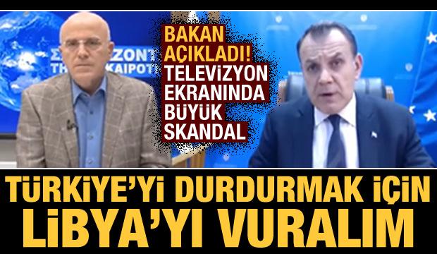 Televizyon ekranlarında büyük skandal: Türkiye'yi durdurmak için Libya'yı vuralım