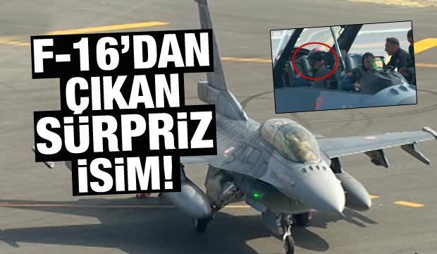 F-16 Uçağından Çıkan Sürpriz İsim