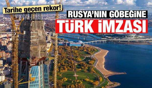 Rusya'nın Göbeğine 'Türk İmzası'