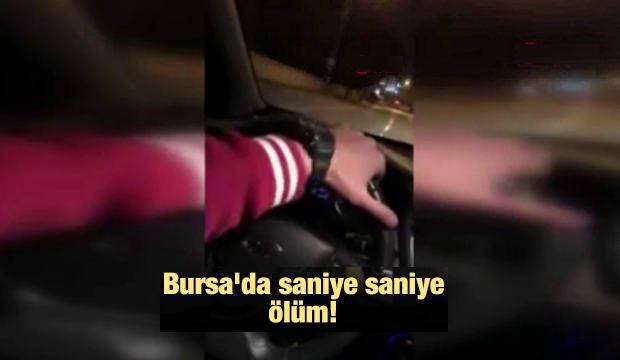 Bursa'da Saniye Saniye Ölüm!