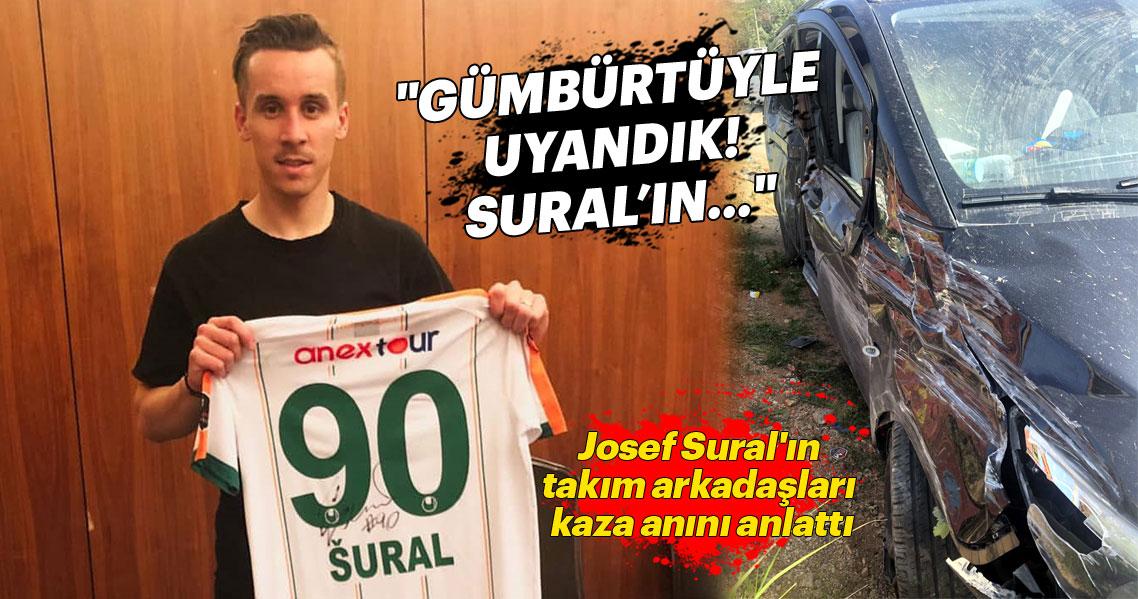 Kazada ölen Alanyasporlu Josef Sural'ın stattan ayrılma görüntüleri ortaya çıktı!
