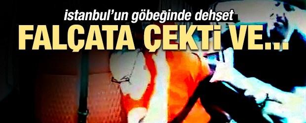 İstanbul'un ortasında dehşeti yaşadı! Falçata çekti ve...